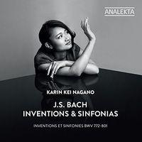 Karin Kei Nagano - J. S. Bach: Inventions Et Sinfonies Bwv 772-801