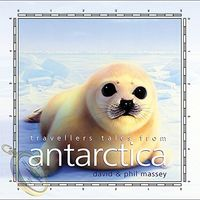 David Massey - Travellers Tales From Antarctica