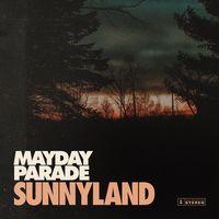 Mayday Parade - Sunnyland