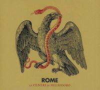 Rome - Le Ceneri Di Heliodoro (Uk)