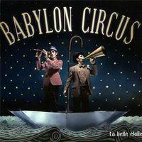 Babylon Circus - La Belle Etoile (Fra)