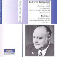 Beniamino Gigli - La Forza Del Destino (Abridged) / Pagliacci