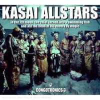 Kasai Allstars - In the 7th Moon the Chief Turned Into a