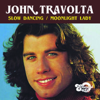 John Travolta - Slow Dancing / Moonlight Lady