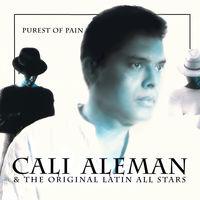 Cali Aleman - Purest Of Pain