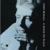 John Mayall & The Bluesbreakers - Sense Of Place (Hk)