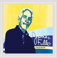 James Fuller - A Place In Your Heart