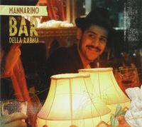 Mannarino - Bar Della Rabbia (New Edition)