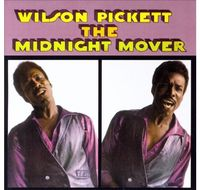 Wilson Pickett - Midnight Mover (Uk)