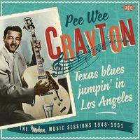 Pee Crayton Wee - Texas Blues Jumpin in los Ange