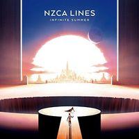 NZCA Lines - Infinite Summer [Vinyl]