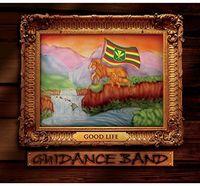 Guidance Band - Good Life
