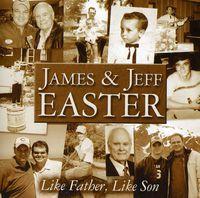 James - Like Father, Like Son