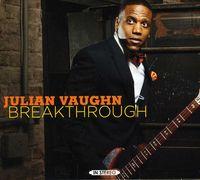 Julian Vaughn - Breakthrough