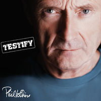 Phil Collins - Testify: Remastered [Deluxe Edition]