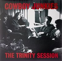 Cowboy Junkies - Trinity Session (Can)