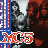 Mc5 - Big Bang-Best Of Mc5
