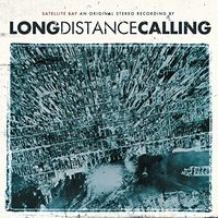 Long Distance Calling - Satellite Bay: Special Edition (Spec) (Hk)