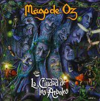 Mago De Oz - La Ciudad De Los Arboles [Import]