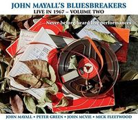 John Mayall & The Bluesbreakers - Live in 1967- Volume 2