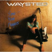 Waysted - Save Your Prayers [Import]