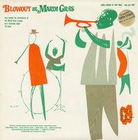 Blowout At Mardi Gras - Blowout at Mardi Gras / Various