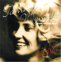 Tammy Wynette - Some of the Best Live