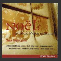 Claude Gagnon - Noel Autour D'une Guitare