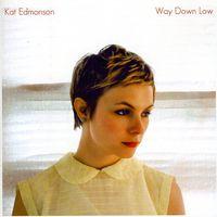 Kat Edmonson - Way Down Low [Import]