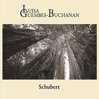 Guembes-Luisa Buchanan - Schubert
