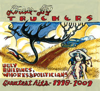Drive-By Truckers - Greatest Hits 1998-2009