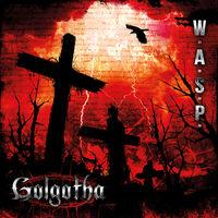 W.A.S.P. - Golgotha [Vinyl]