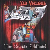 Yid Vicious - Seventh Schlemiel