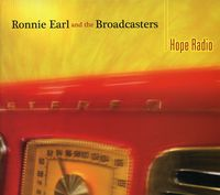 Ronnie Earl & The Broadcasters - Hope Radio