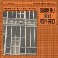 Joseph Spence - Bahaman Folk Guitar [LP]