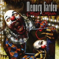 The Memory Garden - Carnage Carnival [Import]