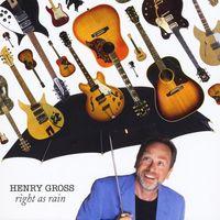 Henry Gross - Right As Rain
