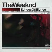 The Weeknd - Echoes Of Silence [LP]