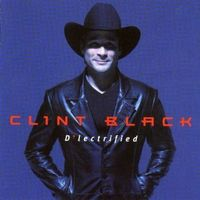 Clint Black - D'lectrified (Asia)