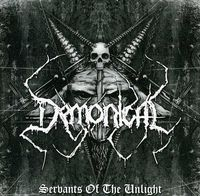 Demonical - Servants Of The Unlight [Import]