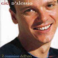 Gigi D'Alessio - Il Cammino Dell'eta [Import]