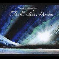 Trevor Layton - Trevor Layton & the Endless Dream