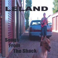 Leland - Songs from the Shack