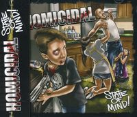 Homicidal - State of Mind