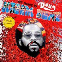 Doug Hream Blunt - My Name Is Doug Hream Blunt: Featuring The Hit Gentle Persuasion [Vinyl]