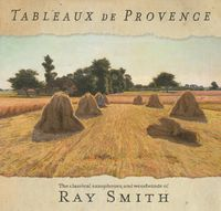 Ray Smith - Tableaux de Provence