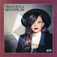 Francesca Michielin - Di20