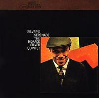 Horace Silver - Silver's Serenade [Remastered]