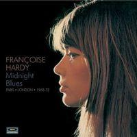 Francoise Hardy - Midnight Blues-Paris London 1968-72 [Import]