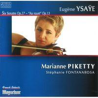 Marianne Piketty - Six Sonates Op 27 / Au Rouet Op 13